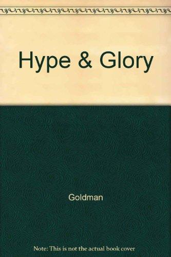 9780517086339: Hype & Glory