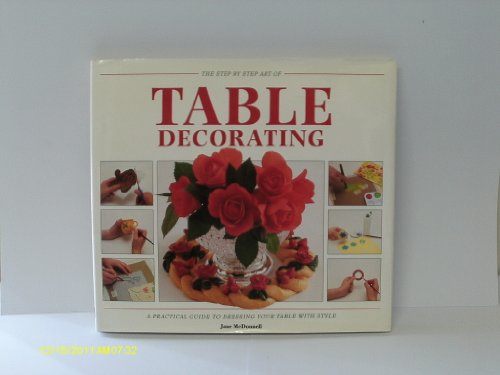 9780517086629: Step-By-Step Table Decorating