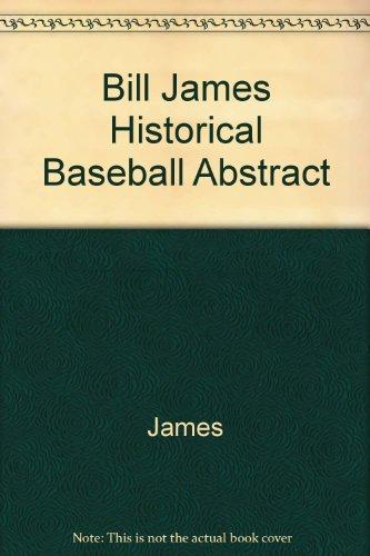 9780517086735: The Bill James Historical Baseball Abstract