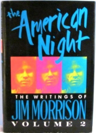 9780517086834: The American Night: Writings of Jim Morrison, Vol. 2