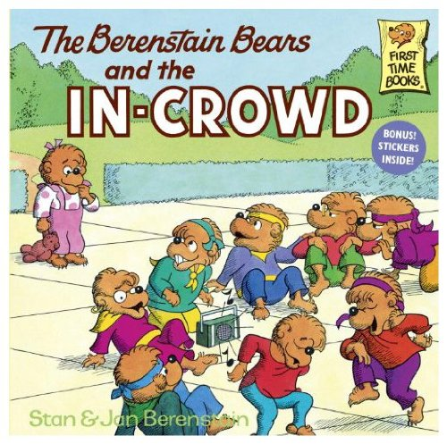 9780517089491: Berenstain Bears & the in Crowd