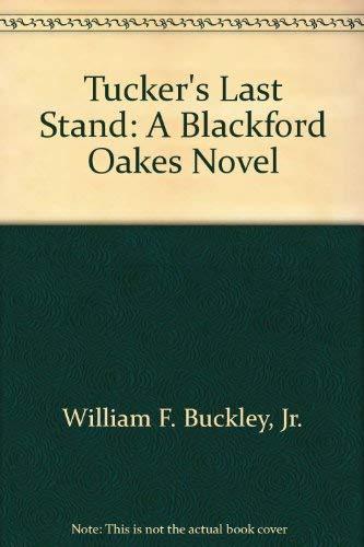 9780517090251: Tucker's Last Stand: A Blackford Oakes Novel