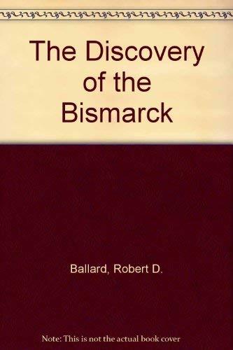The Discovery of the Bismarck (9780517090268) by Ballard, Robert D.