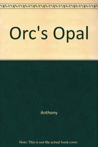 9780517090312: Orc's Opal