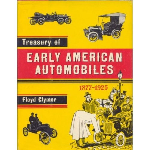 Treasury of Early American Automobiles: Clymer Publications