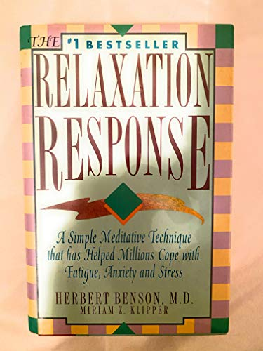 9780517091326: The Relaxation Response