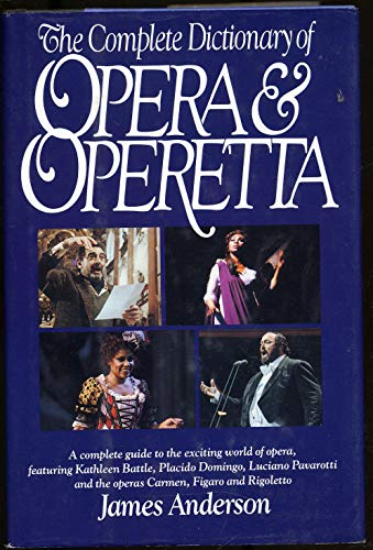 9780517091562: The Complete Dictionary of Opera & Operetta