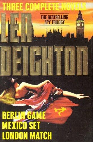 Len Deighton: Three Complete Novels- Berlin Game: Deighton, Len