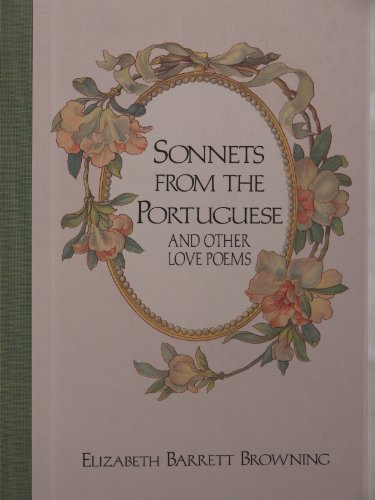 Sonnets from the Portuguese & Other Love Poems (9780517092804) by Elizabeth Barrett Browning