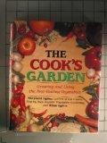 The Cook's Garden: Growing and Using the Best-Tasting Vegetable Varieties (0517092867) by Shepherd Ogden; Ellen Ogden