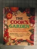 9780517092866: The Cook's Garden: Growing and Using the Best-Tasting Vegetable Varieties