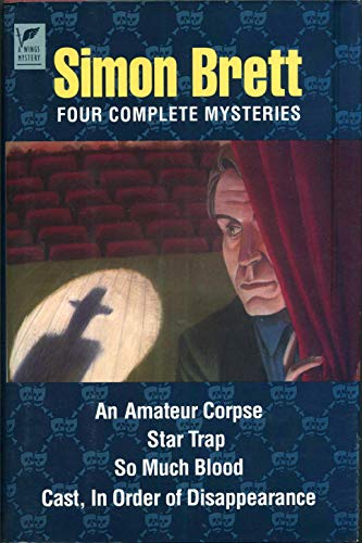 9780517093306: Simon Brett: Four Complete Mysteries - An Amateur Corpse; Star Trap; So Much Blood; and Cast, in Order of Disappearance