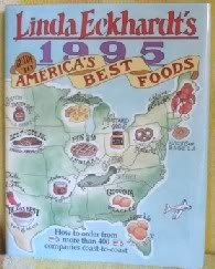 Linda Eckhardt's 1995 Guide to America's Best Foods: Eckhardt, Linda West