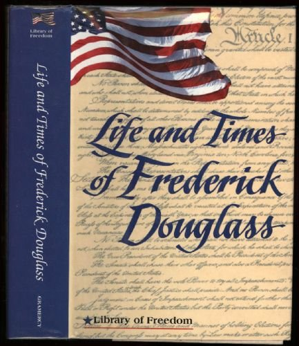 9780517093443: Library of Freedom: Life & Times of Frederick Douglass