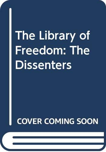 The Dissenters: America's Voices of Opposition (Library: Samuel Adams, Thomas