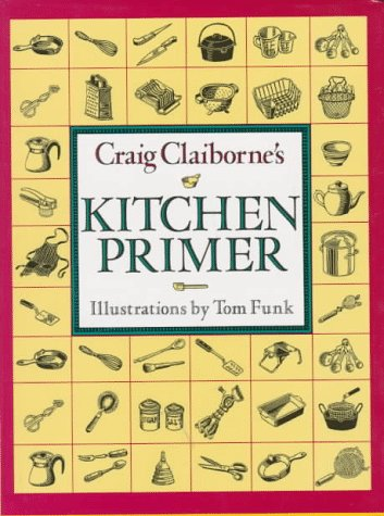 Craig Claiborne's Kitchen Primer (0517093626) by Craig Claiborne