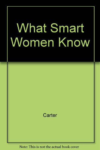 9780517094112: What Smart Women Know