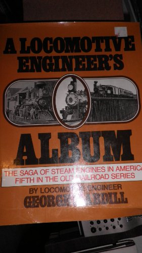Locomotive Engineers Album: Rh Value Publishing