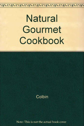 9780517095713: Natural Gourmet Cookbook