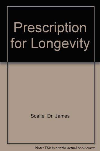 9780517095737: Prescription for Longevity