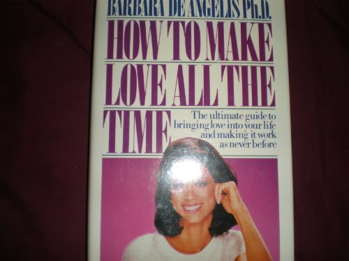 9780517096208: How to Make Love All the Time