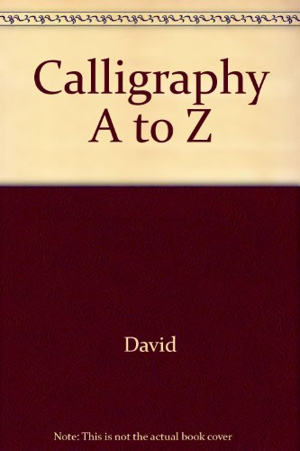 9780517096543: Calligraphy A to Z