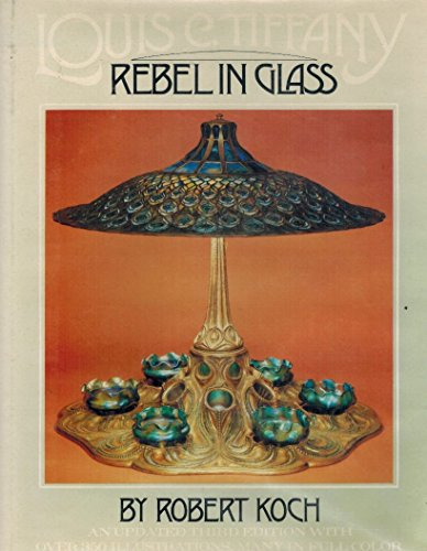 Louis C. Tiffany: Rebel in Glass