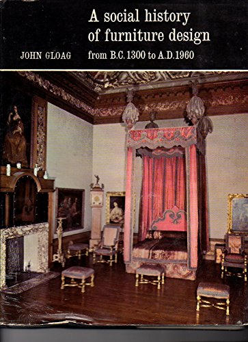 9780517098264: A Social History of Furniture Design from B.C. 1300 to A.D. 1960