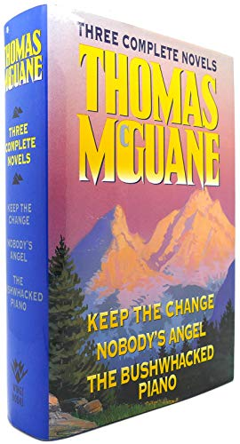 Thomas McGuane Three Complete Novels: Keep the: Thomas McGuane