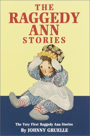 9780517100370: The Raggedy Ann Stories: The Very First Raggedy Ann Stories