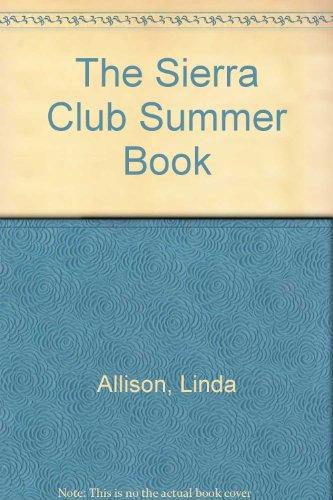 The Sierra Club's Summer Book: Allison, Linda