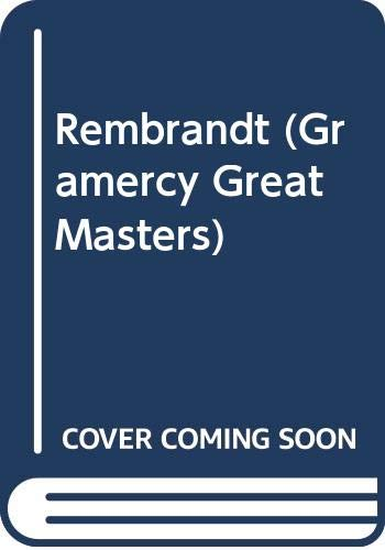 9780517100905: Rembrandt (Gramercy Great Masters)