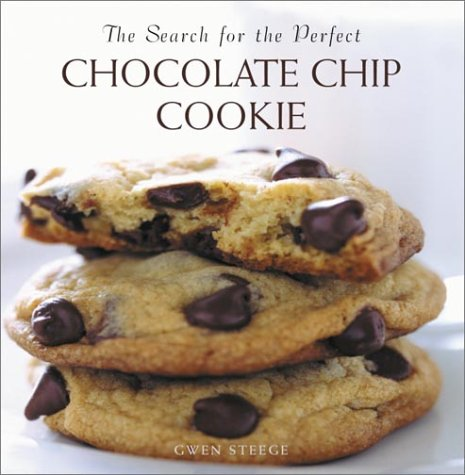 9780517101070: The Search for the Perfect Chocolate Chip Cookie