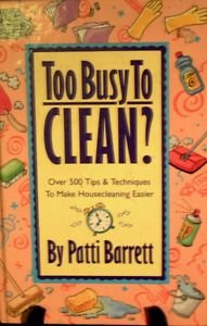 9780517101117: Too Busy to Clean