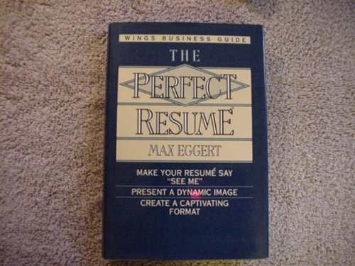 9780517101391: The Perfect Resume (Wings Perfect Business Guides)