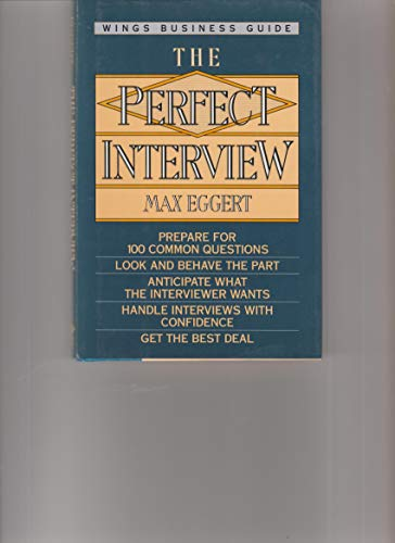 9780517101421: The Perfect Interview (Wings Perfect Business Guides)