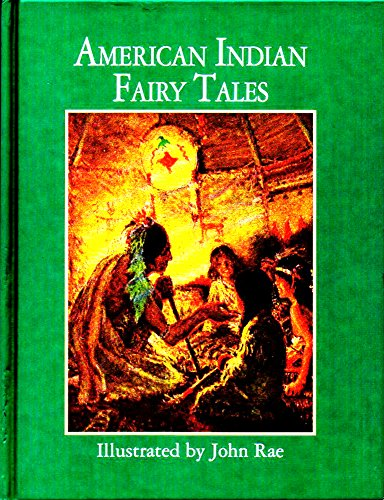 American Indian Fairy Tales (Illustrated Classics): W. T. Larned,