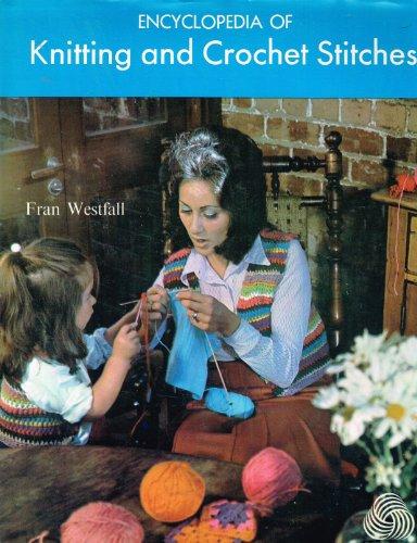 9780517101827: Encyclopedia Of Knitting & Crochet Stitches