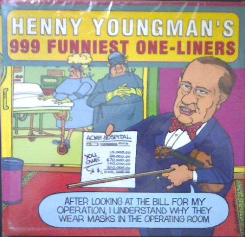 Henny Youngman's 999 Funniest One-Liners (0517101874) by Henny Youngman