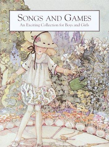 Songs and Games: Illustrator-Anne Anderson; Illustrator-Margaret