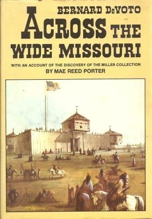 9780517102664: Across the Wide Missouri
