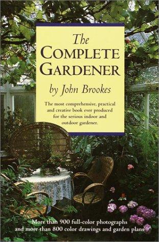 9780517102879: The Complete Gardener