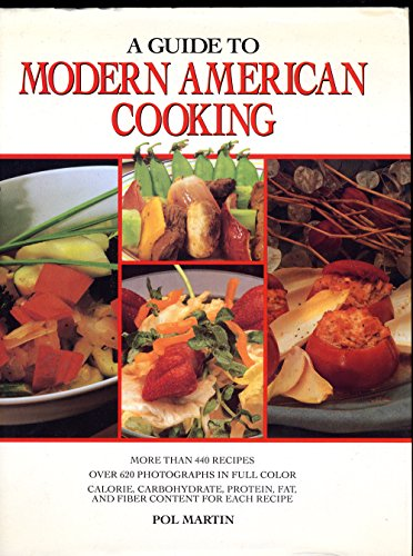 9780517103272: A Guide to Modern American Cooking