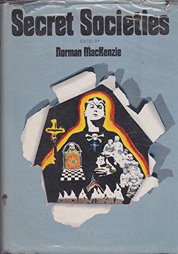Secret Societies,: MacKenzie, Norman Ian (ed.)