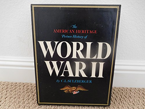 9780517105238: American Heritage Picture History of World War II (R)