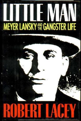 9780517105368: Little Man: Meyer Lansky & the Gangster Life by Robert Lacey (1993-06-27)