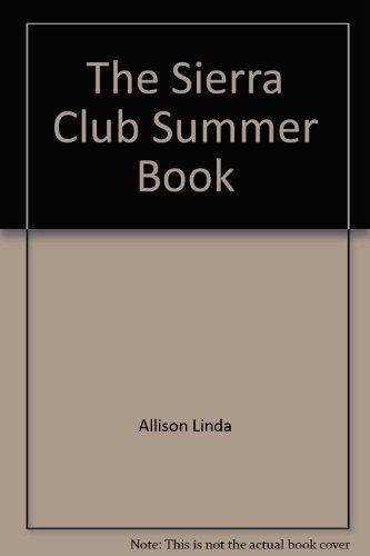 9780517105382: The Sierra Club Summer Book