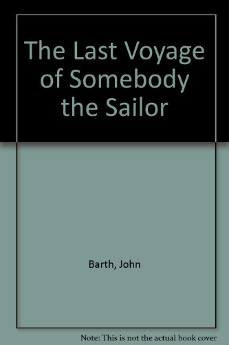 9780517105405: The Last Voyage of Somebody the Sailor