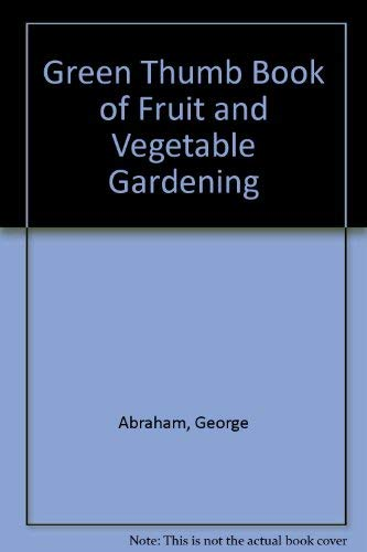 9780517105993: Green Thumb Book of Fruit and Vegetable Gardening
