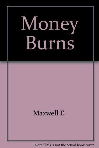 9780517106211: Money Burns